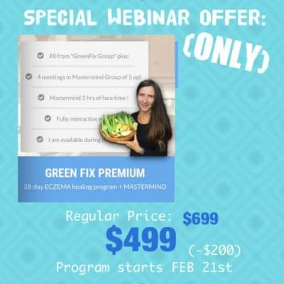 GREEN FIX 28-day ECZEMA healing program (PREMIUM) (Webinar Offer)